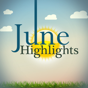 June Highlights copy