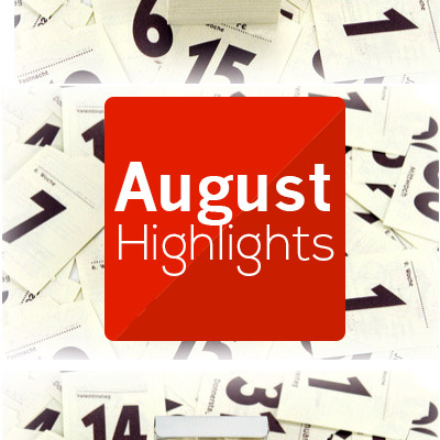 August--Highlights