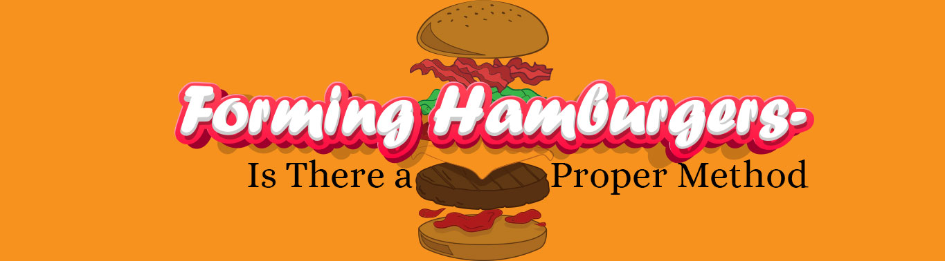 Forming-Hamburgers–Is-There-a-Proper-Method