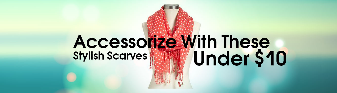 accessorize-with-these-stylish-scarves-under-10(1)