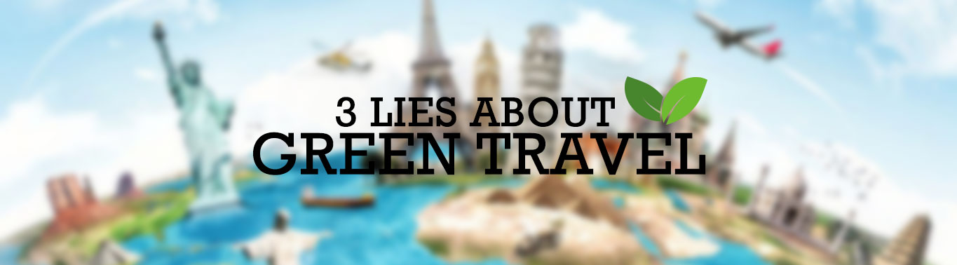 3-lies-about-green-travel